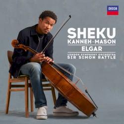 Elgar by Elgar ;   Sheku Kanneh-Mason ,   London Symphony Orchestra ,   Sir Simon Rattle