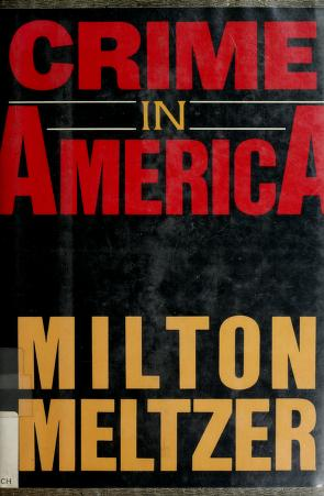 Cover of: Crime in America | Milton Meltzer