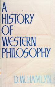 Cover of: A history of Western philosophy | D. W. Hamlyn