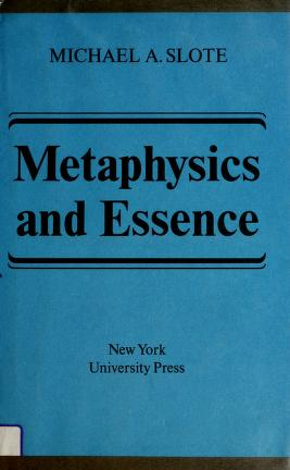 Cover of: Metaphysics and essence | Michael A. Slote